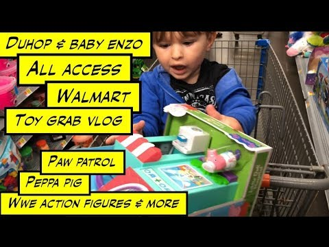 duhop All access pass Walmart toy grab vlog Paw Patrol Peppa Pig WWE action figures & more